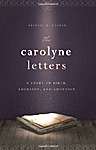 The Carolyne Letters