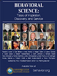 Behavioral Science: Tales of Inspiration, Discovery, and Service